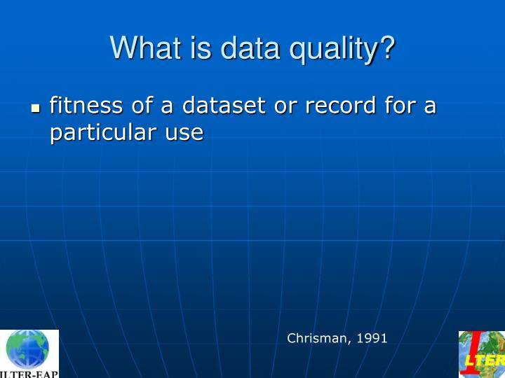 What is data quality
