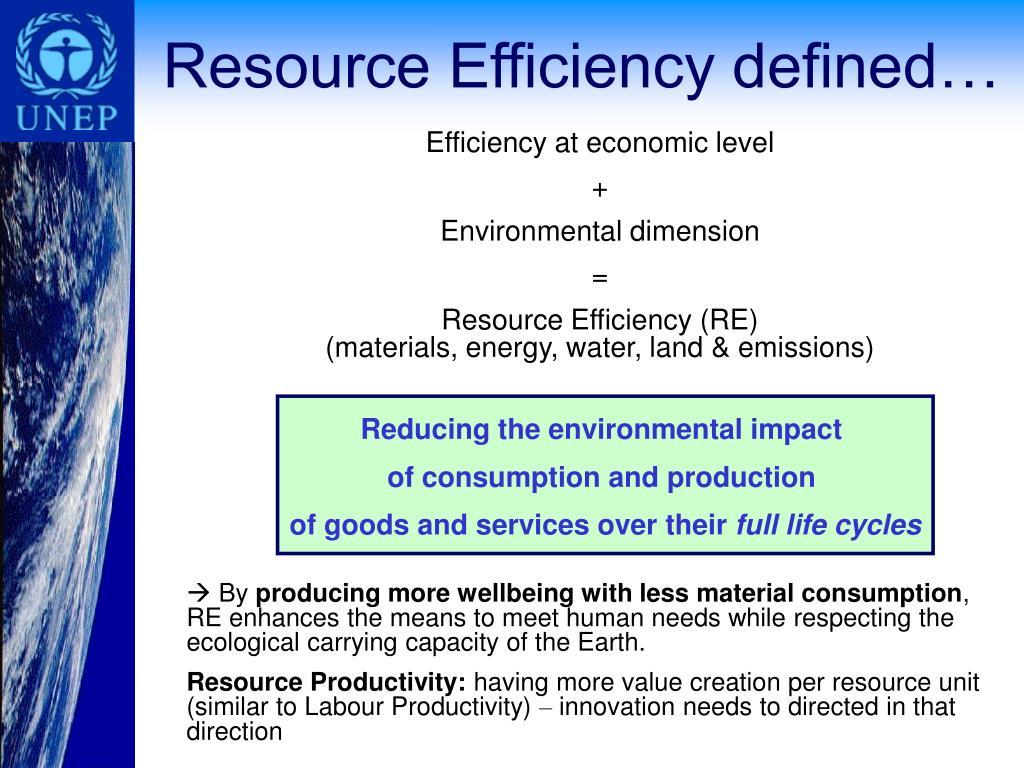 Resource Efficiency defined…