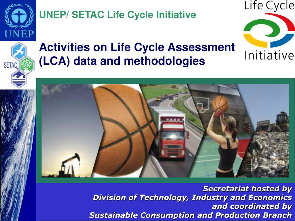 UNEP/ SETAC Life Cycle Initiative