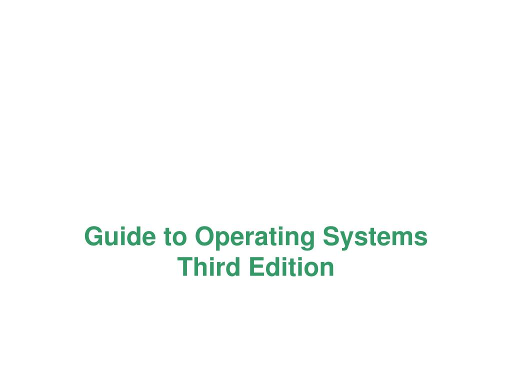 guide to operating systems third edition l.