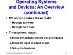 operating systems and devices an overview continued