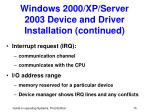 windows 2000 xp server 2003 device and driver installation continued15