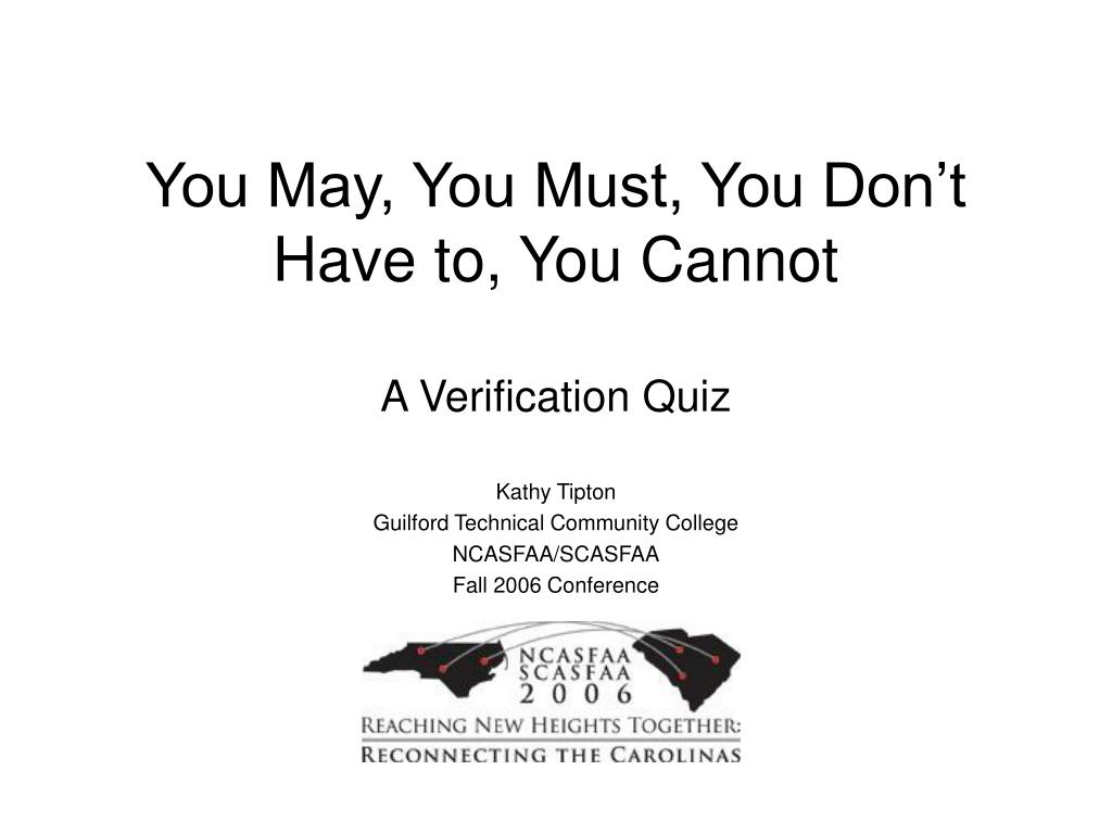 you may you must you don t have to you cannot a verification quiz