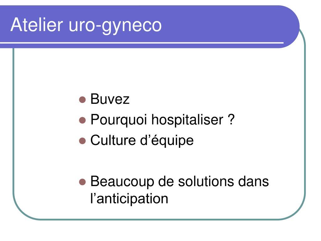 Atelier uro-gyneco