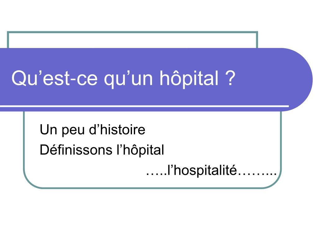 Qu'est-ce qu'un hôpital ?