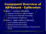 component overview of ar 2 kanoid calibration