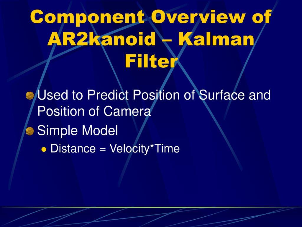 Component Overview of AR2kanoid – Kalman Filter