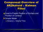component overview of ar2kanoid kalman filter
