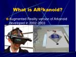 what is ar 2 kanoid