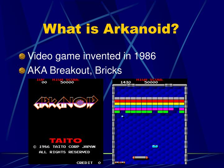 What is arkanoid