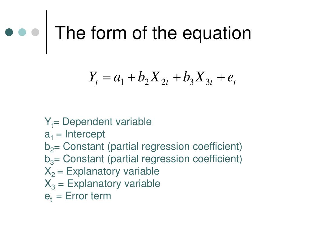 The form of the equation