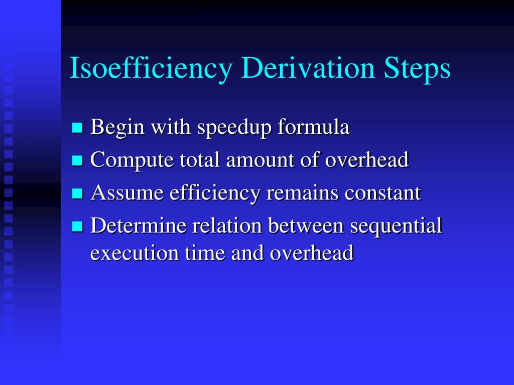 Isoefficiency Derivation Steps