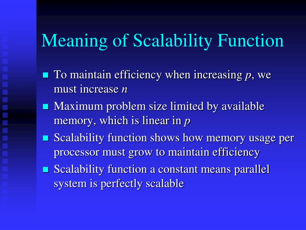 Meaning of Scalability Function