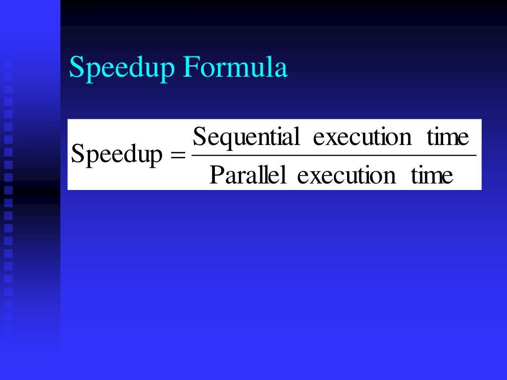 Speedup Formula