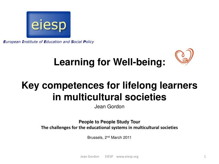 Learning for well being key competences for lifelong learners in multicultural societies
