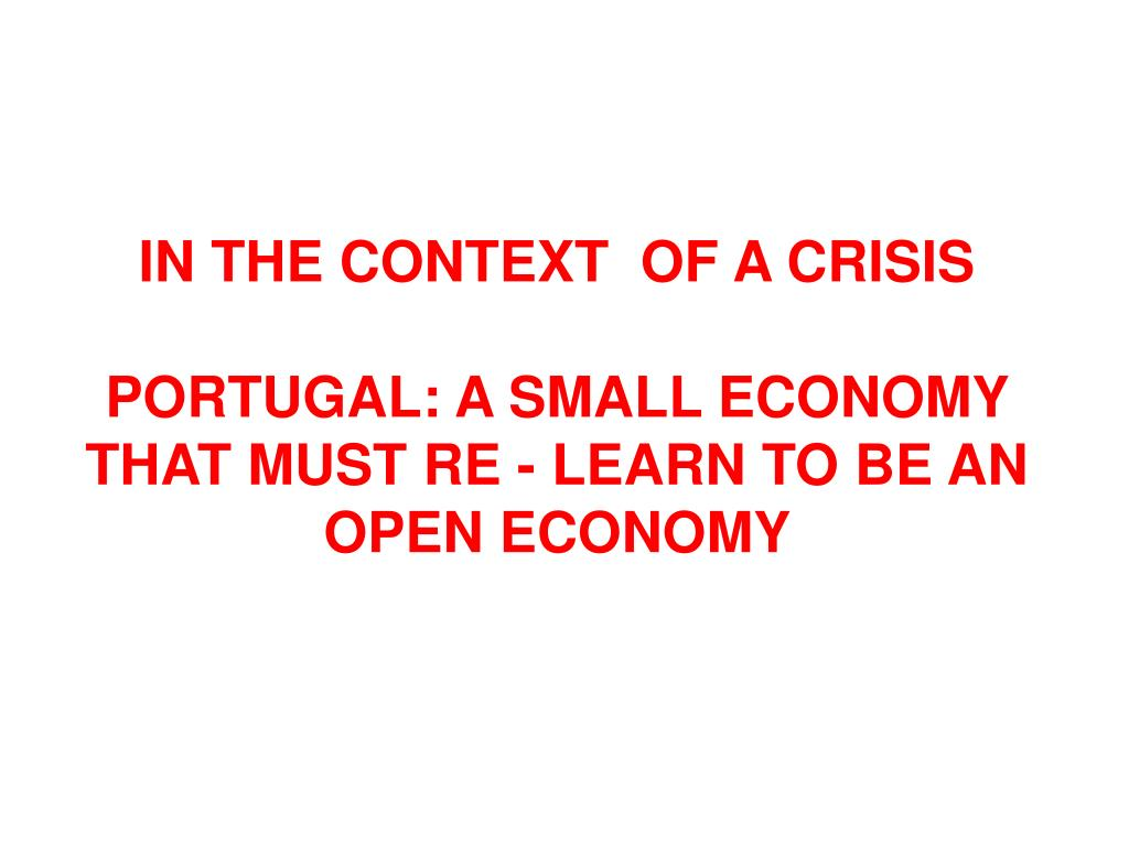 IN THE CONTEXT  OF A CRISIS