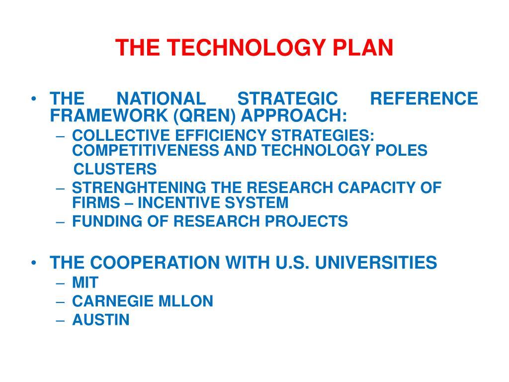 THE TECHNOLOGY PLAN