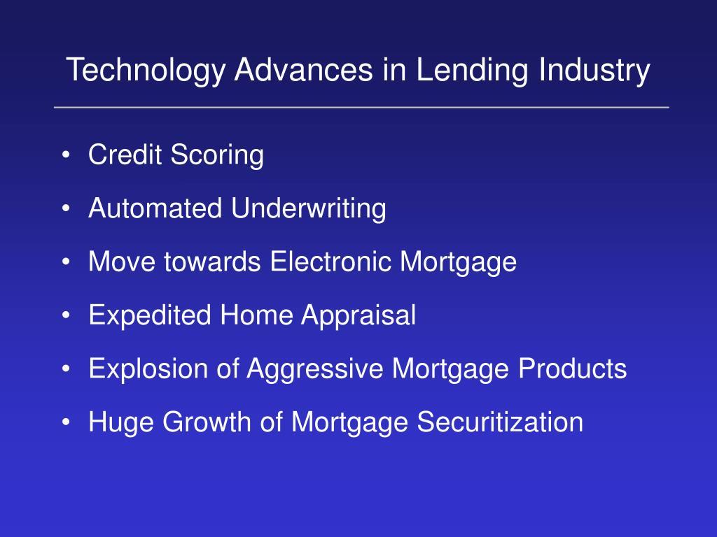 Technology Advances in Lending Industry