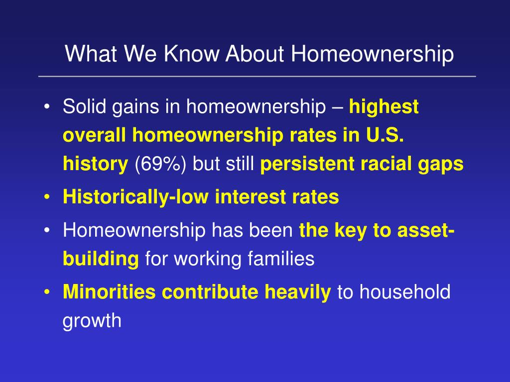 What We Know About Homeownership