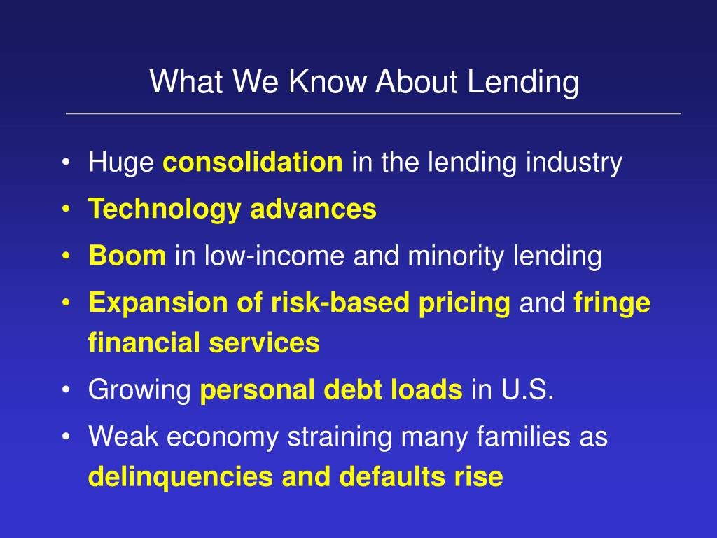 What We Know About Lending