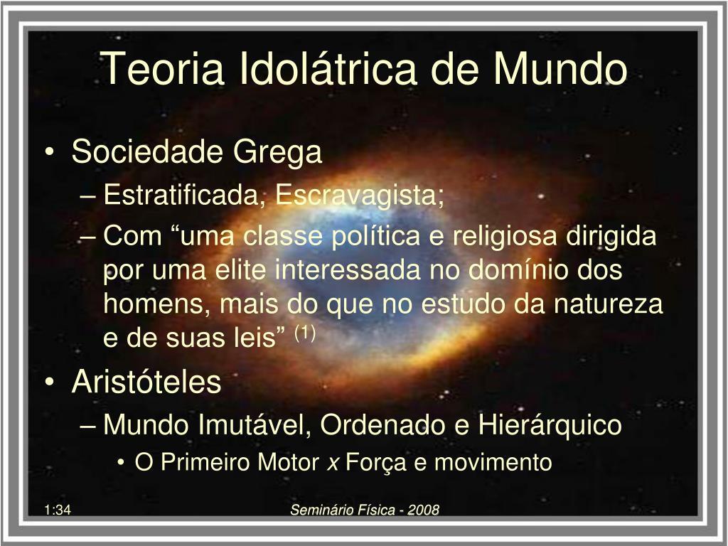 Teoria Idolátrica de Mundo