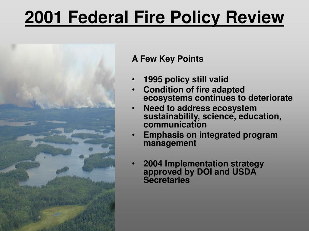 2001 Federal Fire Policy Review