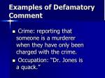 examples of defamatory comment