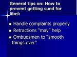 general tips on how to prevent getting sued for libel