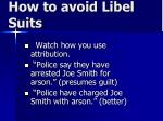 how to avoid libel suits76