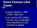 some famous libel cases43