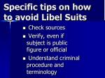 specific tips on how to avoid libel suits