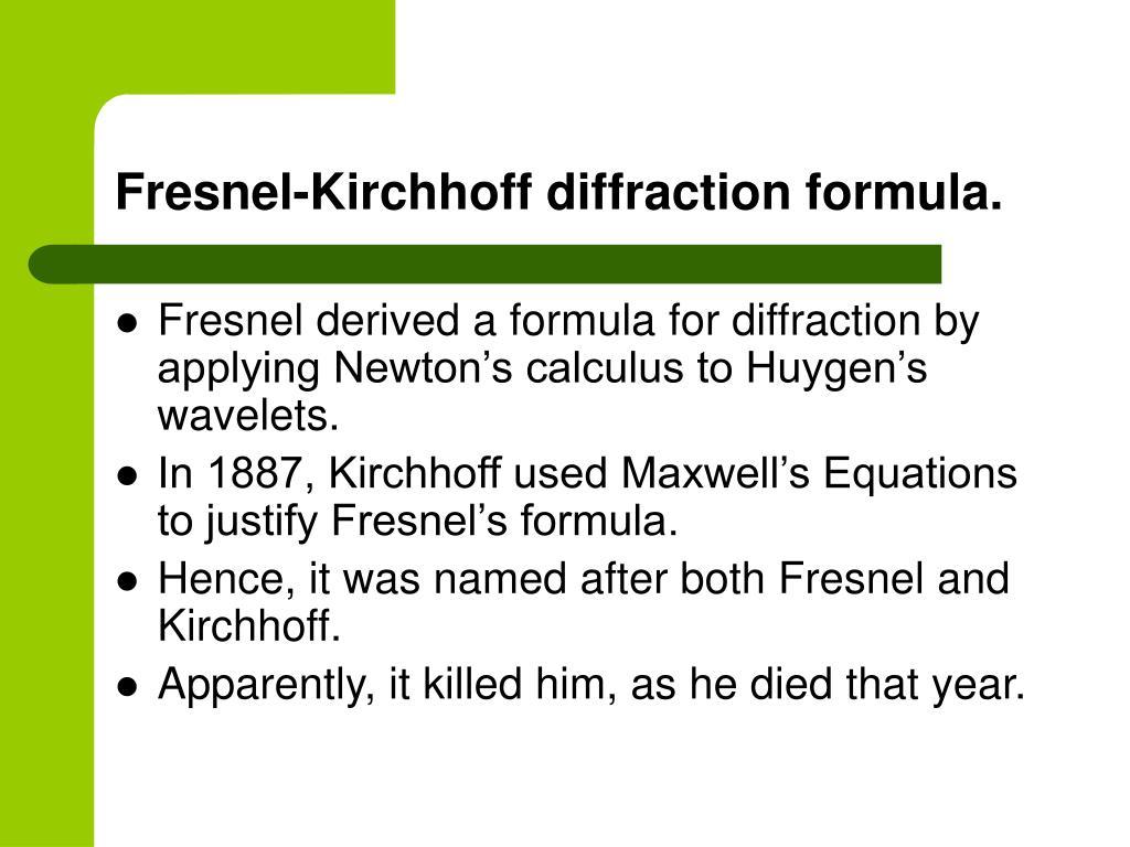 Fresnel-Kirchhoff diffraction formula.