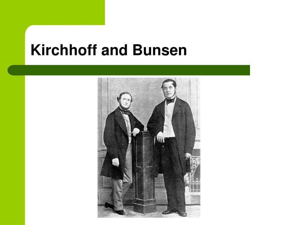 Kirchhoff and Bunsen