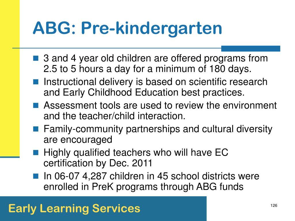 ABG: Pre-kindergarten