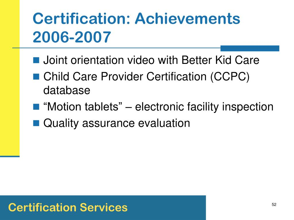 Certification: Achievements 2006-2007