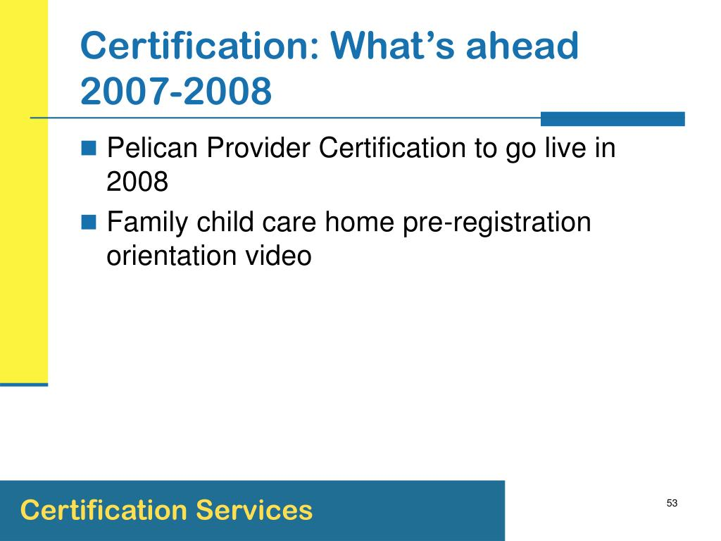 Certification: What's ahead 2007-2008