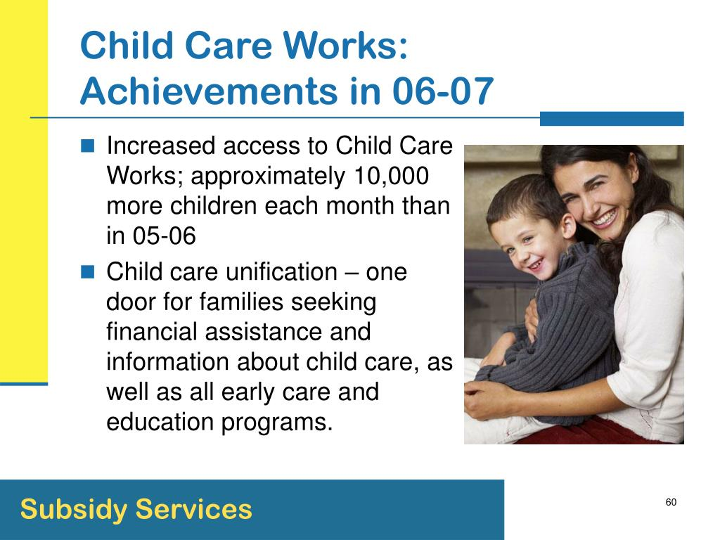 Child Care Works: Achievements in 06-07