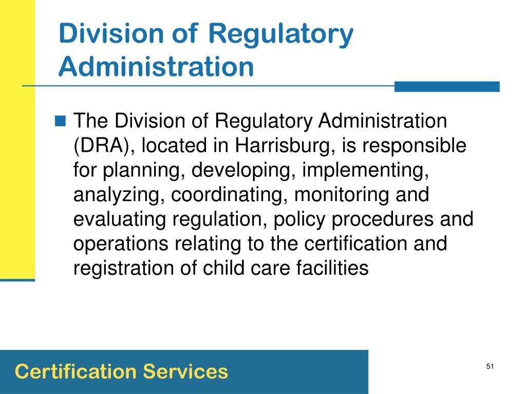 Division of Regulatory Administration