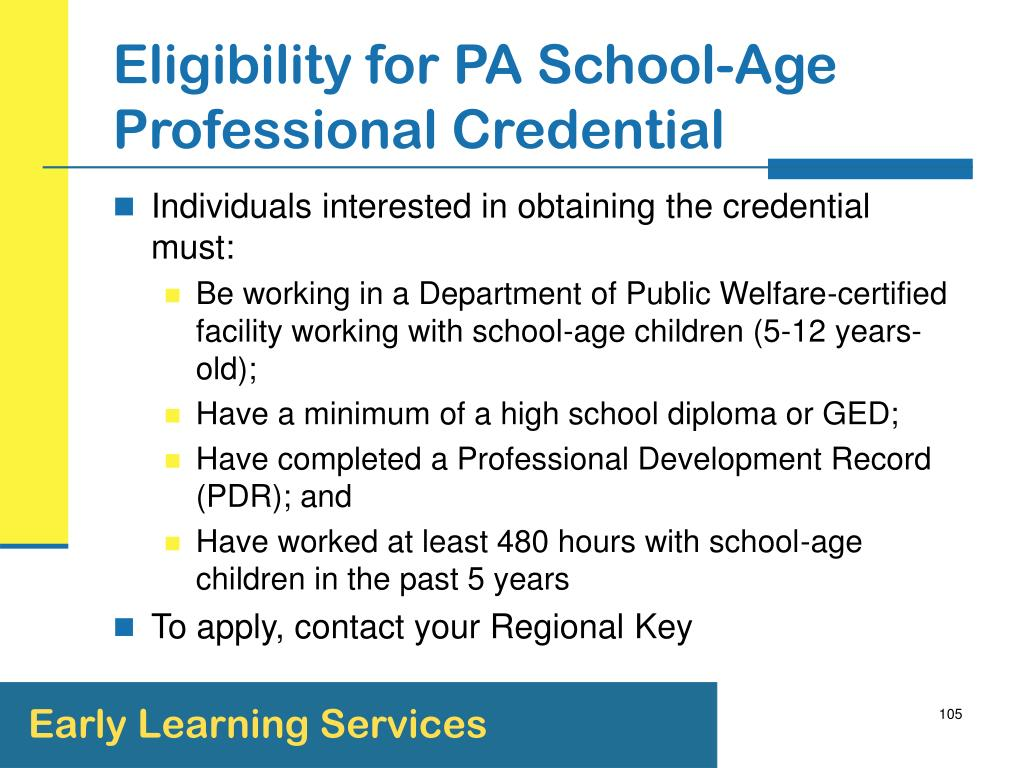 Eligibility for PA School-Age Professional Credential