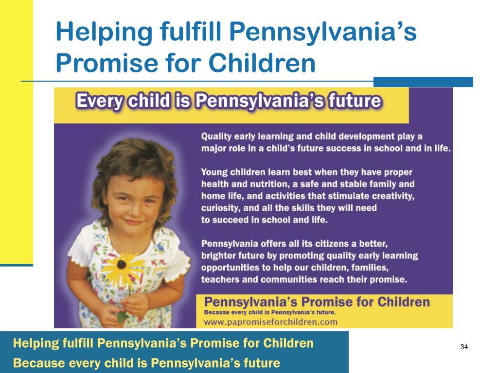 Helping fulfill Pennsylvania's Promise for Children