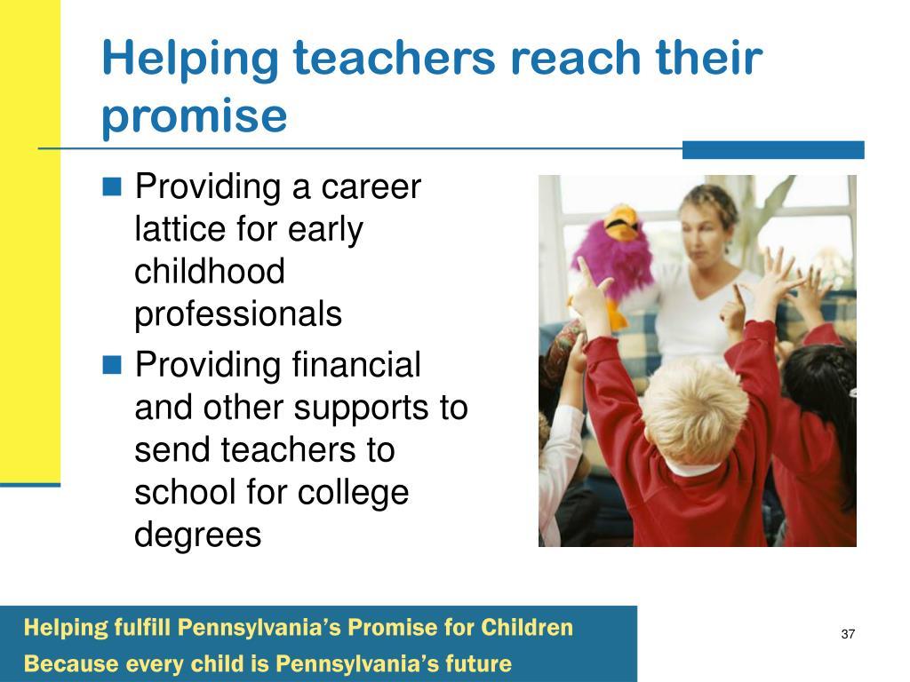 Helping teachers reach their promise