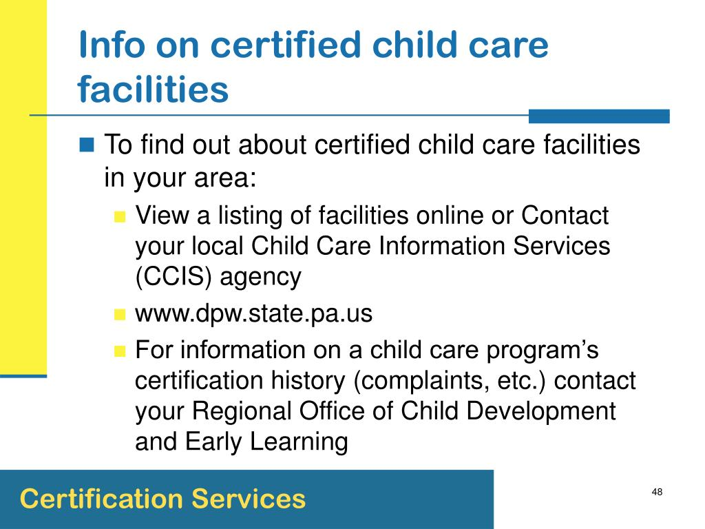 Info on certified child care facilities