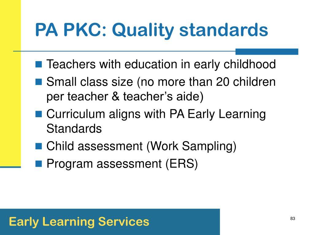 PA PKC: Quality standards