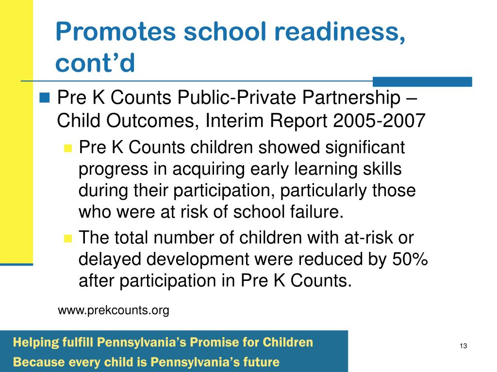 Promotes school readiness, cont'd