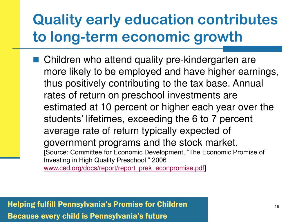 Quality early education contributes to long-term economic growth