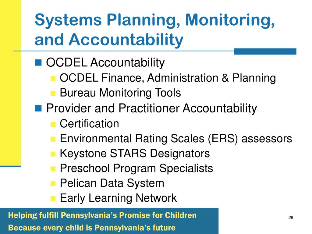 Systems Planning, Monitoring, and Accountability