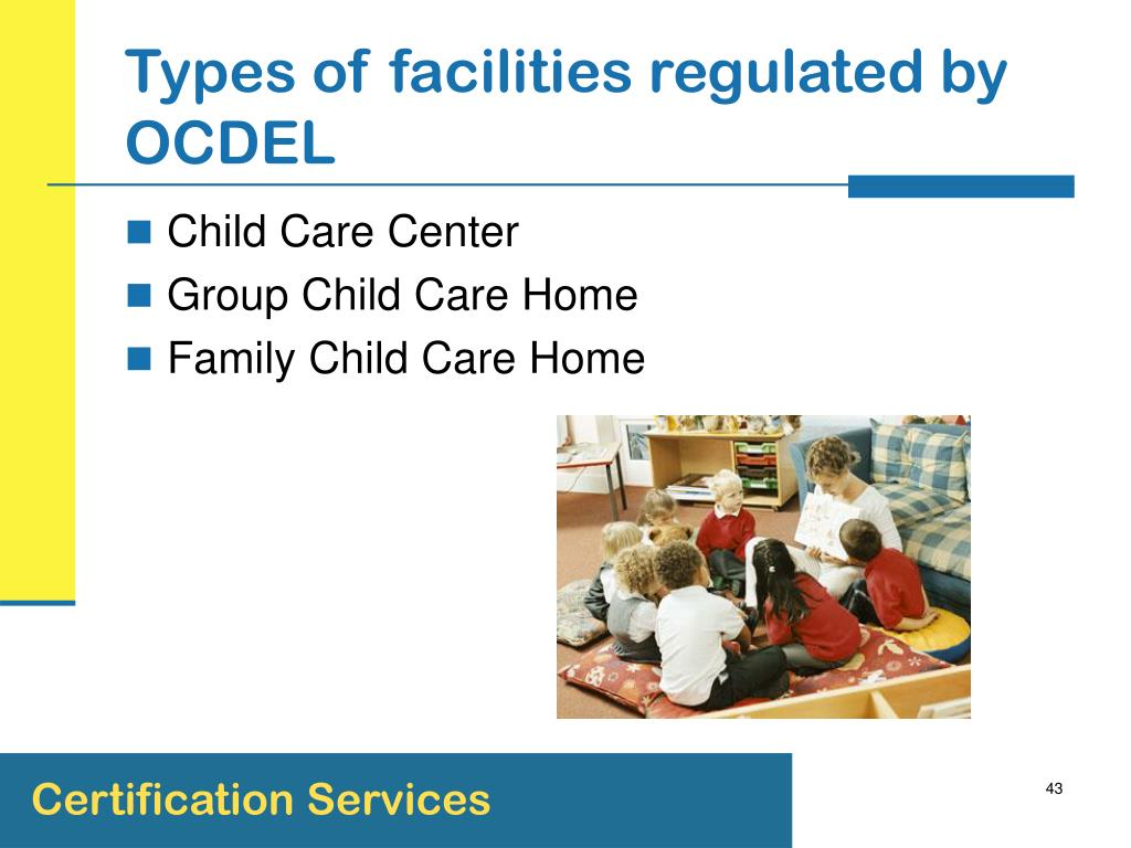 Types of facilities regulated by OCDEL