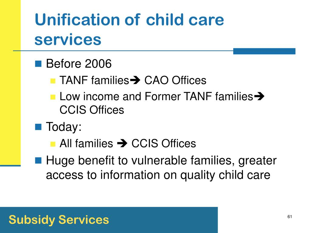 Unification of child care services