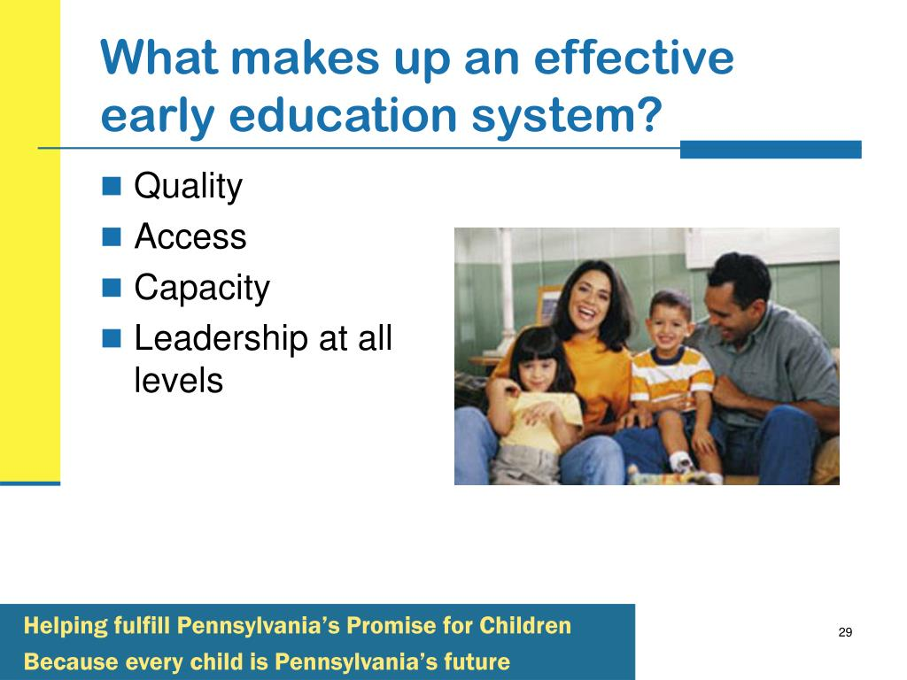 What makes up an effective early education system?