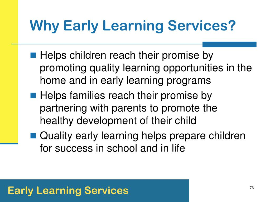 Why Early Learning Services?